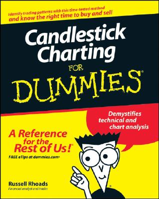 Candlestick Charting for Dummies By Rhoads, Russell